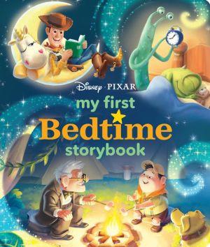 Disney*Pixar My First Bedtime Storybook