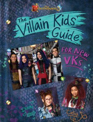 Descendants 3: The Villain Kids Book