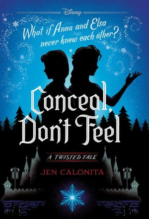 Conceal, Don't Feel
