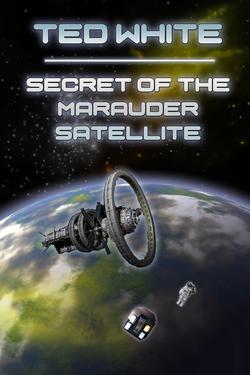 Secret of the Marauder Satellite