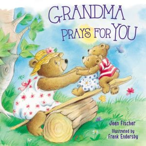 Grandma Prays for You