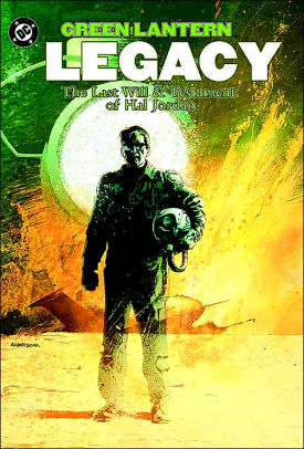 Green Lantern: Legacy: The Last Will and Testament of Hal Jordon