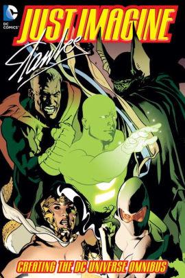 Just Imagine Stan Lee Creating the DC Universe Omnibus