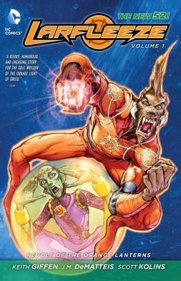 Larfleeze Vol. 1: Revolt of the Orange Lanterns