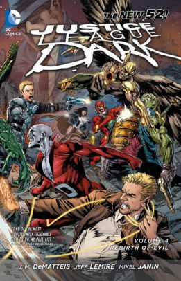 Justice League Dark Vol. 4: The Rebirth of Evil