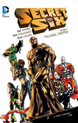 Secret Six Vol. 1: Villains United