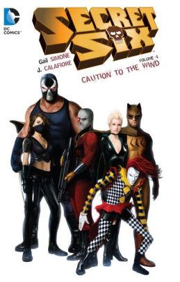 Secret Six Vol. 4: Caution to the Wind