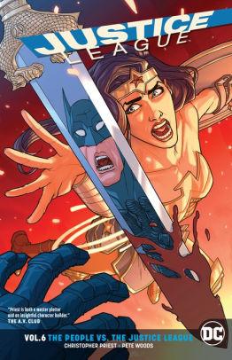 Justice League, Vol. 6: The People vs. The Justice League