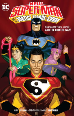 New Super-Man & the JLC Vol. 1: Justice League China