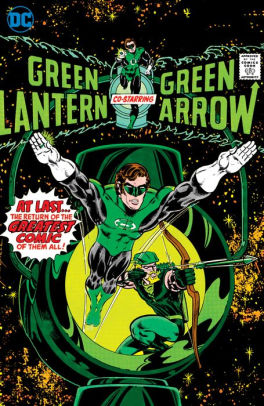 Green Lantern/Green Arrow by Denny O' Neil & Mike Grell, Volume 1