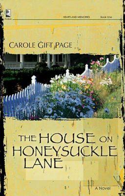 The House on Honeysuckle Lane