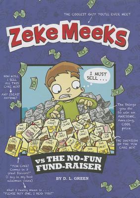 Zeke Meeks Vs the No-Fun Fund-Raiser