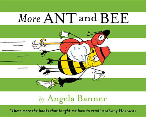 More Ant and Bee