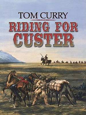 Riding for Custer