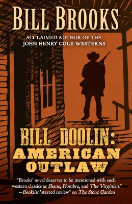 Bill Doolin American Outlaw