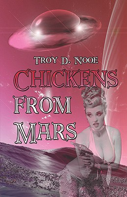 Chickens From Mars