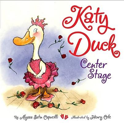 Katy Duck, Center Stage