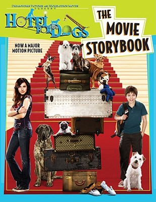 Hotel For Dogs: The Movie Storybook