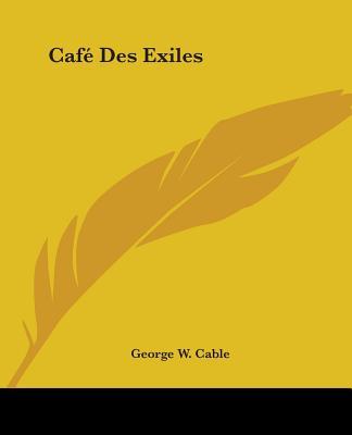 Cafe Des Exiles