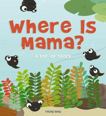 Where Is Mama?