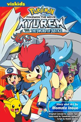 Kyurem vs. the Sword of Justice