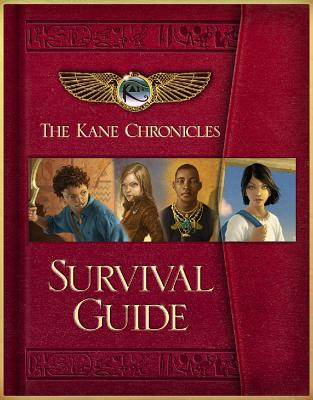 The Kane Chronicles: The Survival Guide