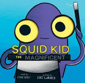 Squid Kid the Magnificent