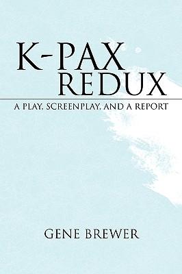 K-Pax Redux