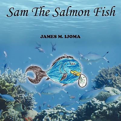 Sam the Salmon Fish