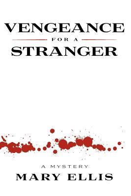 Vengeance For A Stranger