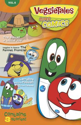 VeggieTales Supercomics: Volume 6
