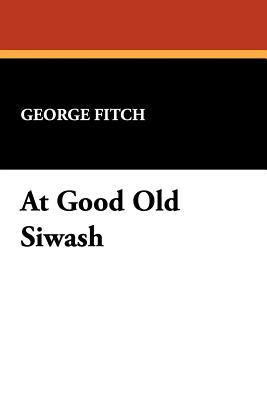 At Good Old Siwash