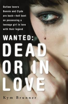 Wanted - Dead or in Love