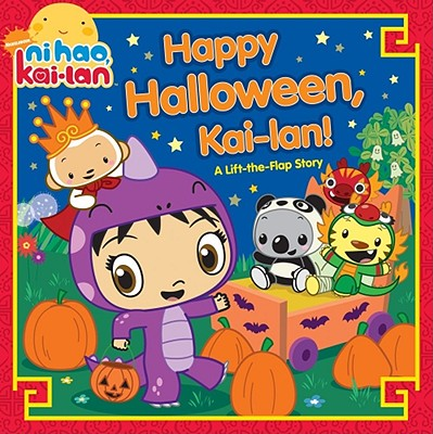 Happy Halloween, Kai-lan!: A Lift-The-Flap Story