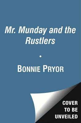 Mr. Munday and the Rustlers