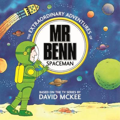 The Extraordinary Adventures of MR Benn Spaceman