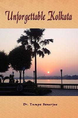 Unforgettable Kolkata