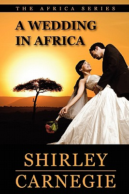 A Wedding in Africa