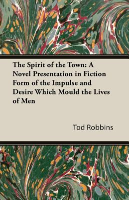 The Spirit of the Town