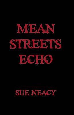 Mean Streets Echo