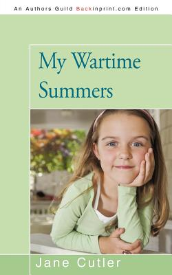 My Wartime Summers