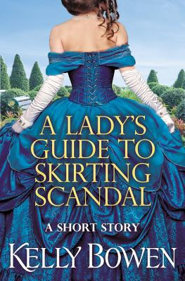 A Lady's Guide to Skirting Scandal: A Novella