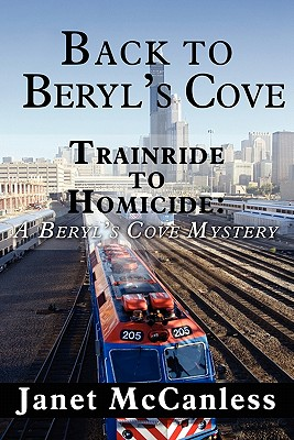 Back to Beryl's Cove: Trainride to Homicide