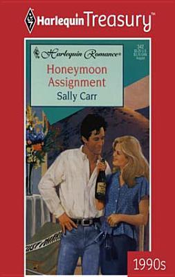 Honeymoon Assignment