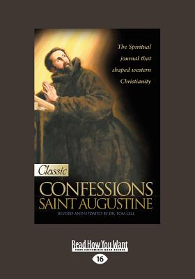 st augustine on his book confessions Confessions of saint augustine by st augustine enter your search query for this book results will appear here as you type page loading  in his confessions, saint augustine reflects upon his life in the light of scripture and the presence of god he begins with his infancy, pondering the many sins of his life before his conversion, and he confesses not only his sins but even more the greatness of god.