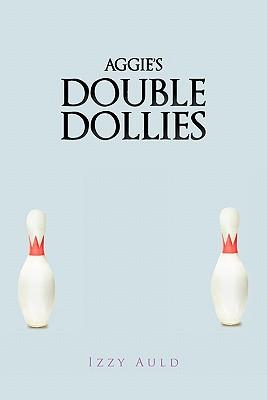 Aggie's Double Dollies