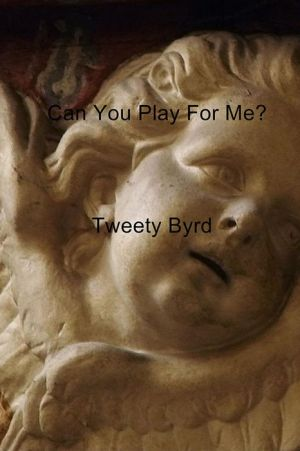 Can You Play For Me?