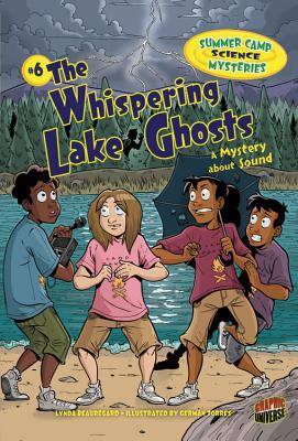 The Whispering Lake Ghosts: A Mystery about Sound