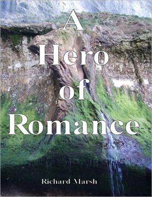 A Hero of Romance