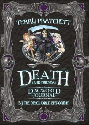 Death and Friends, A Discworld Journal
